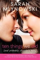 Ten things we did and probably shouldn't have by Sarah Mlynowski