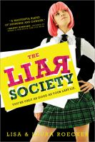 The Liar Society by Lisa and Laura Roecker